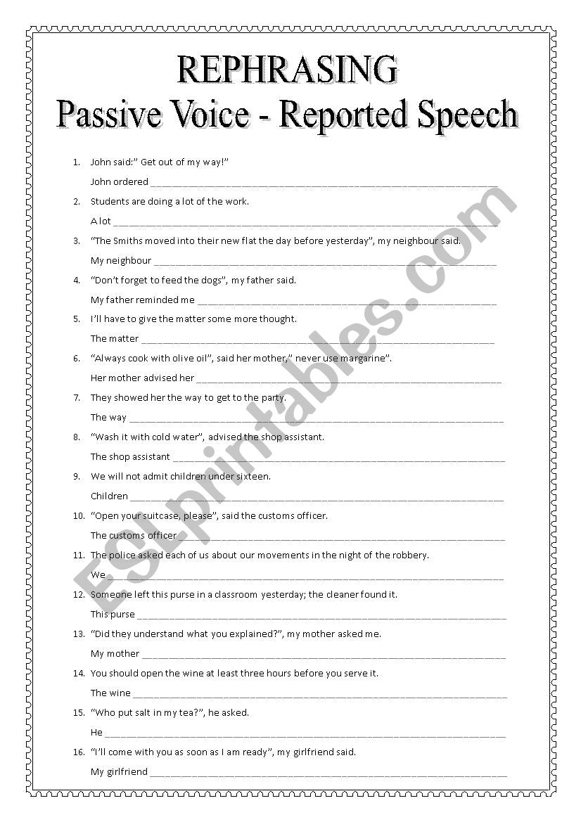 REPHRASING - Passive voice and Reported Speech