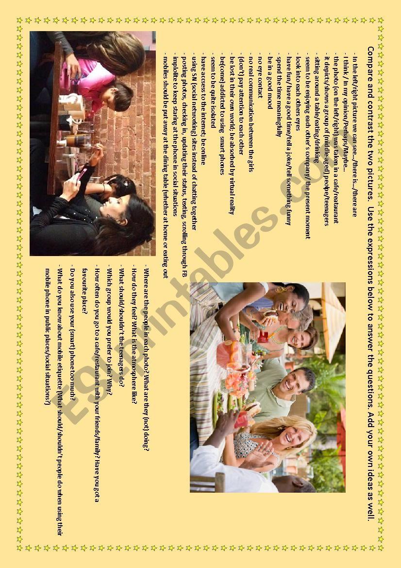PICTURE COMPARISON/SPEAKING ACTIVITY: Smart phones_mobile etiquette_eating out_communication_friends