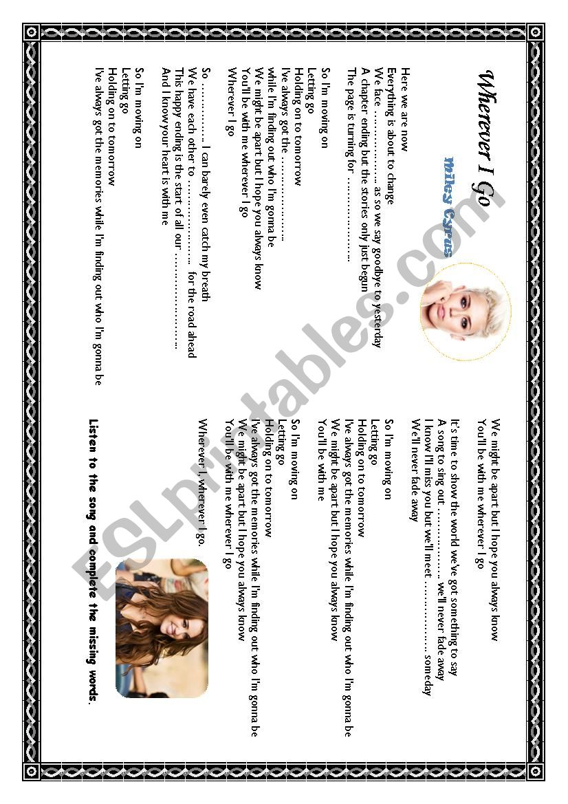 Miley Cyrus: Wherever I go worksheet