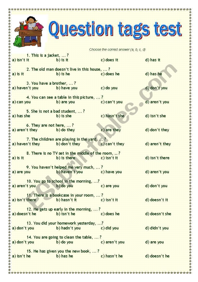 english worksheets question tags test. Black Bedroom Furniture Sets. Home Design Ideas