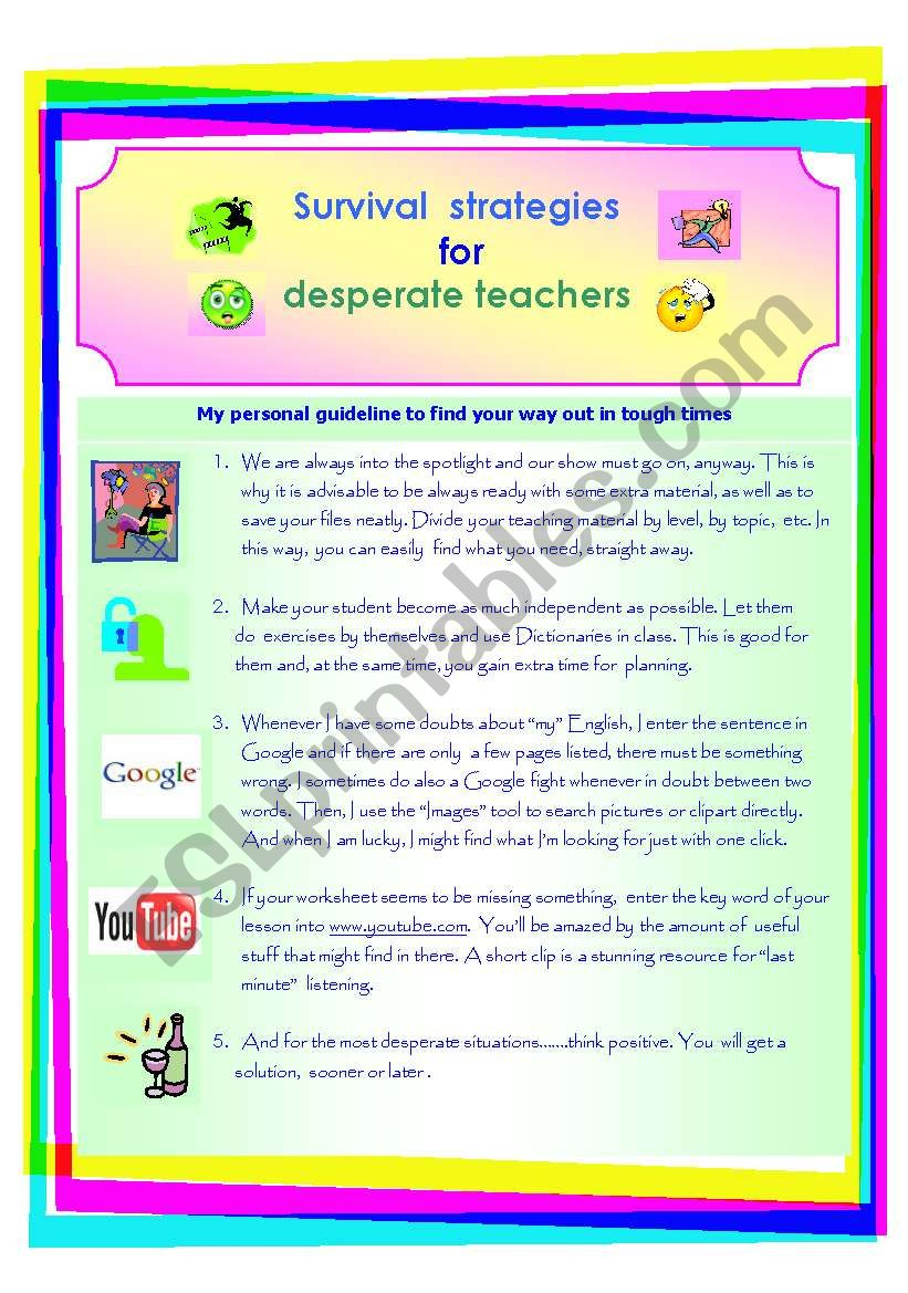 Survival Strategies For Desperate Teachers Esl Worksheet By Viggia F I think i'm strong enough to lose so desperate. desperate teachers esl worksheet