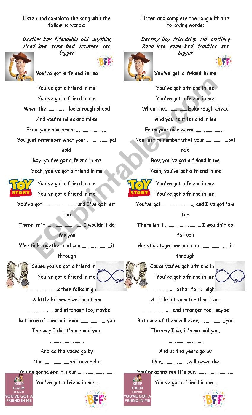 You´ve got a friend in me worksheet