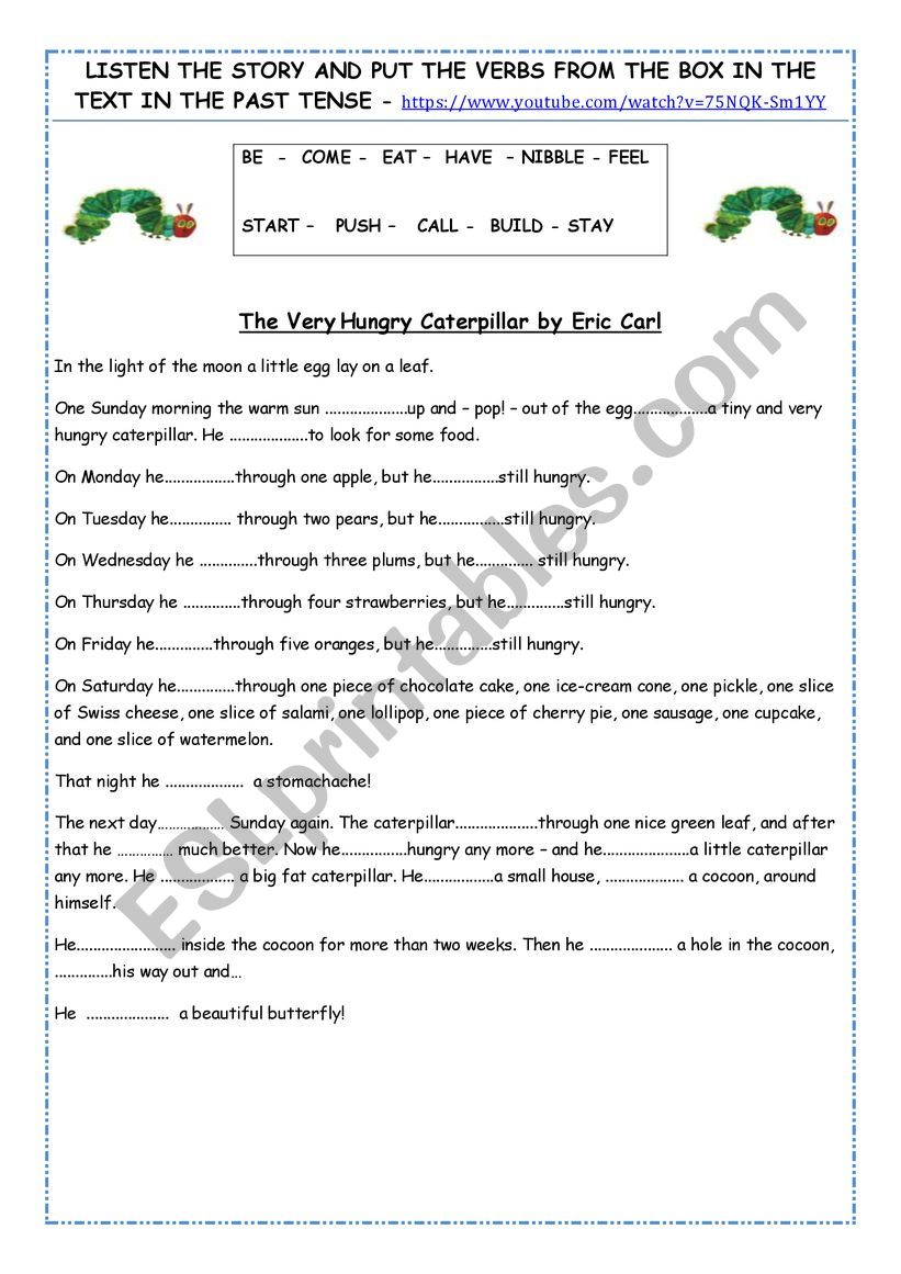 The very hungry caterpillar - past simple tense practice