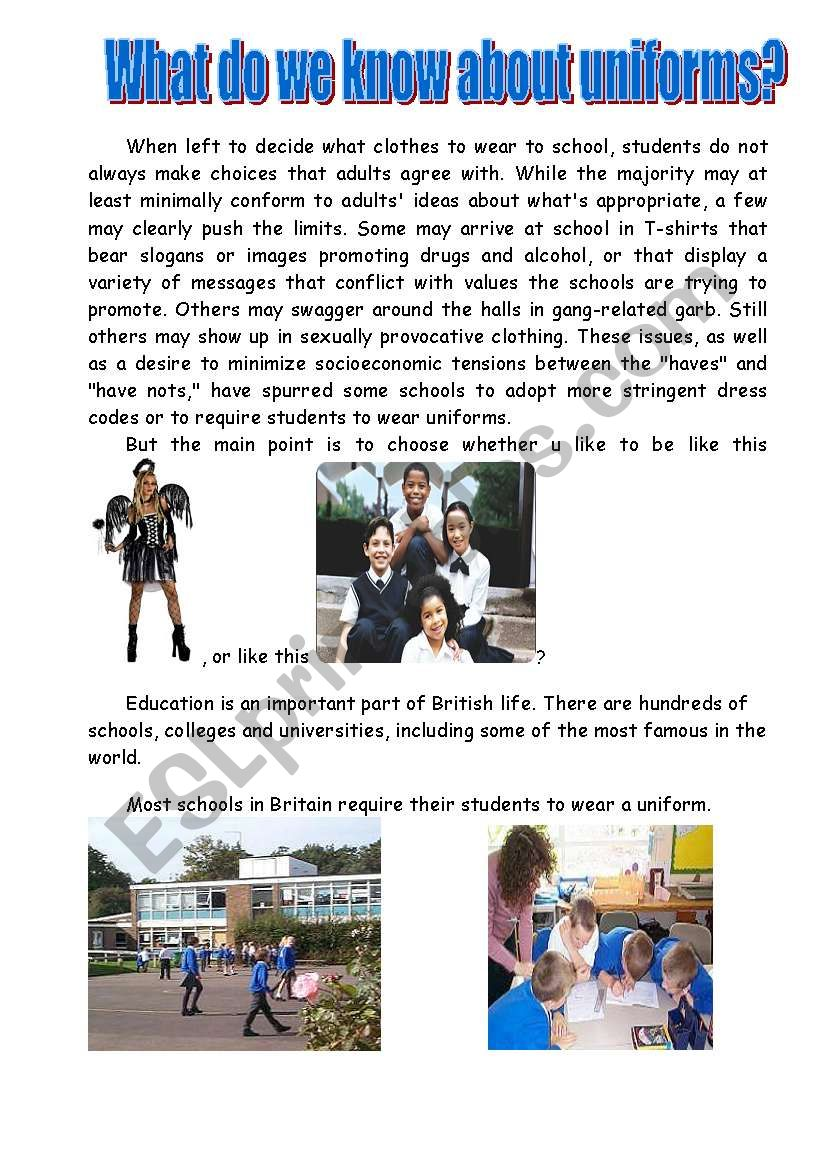 What do we know about school uniform?