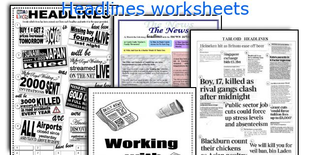 Headlines worksheets