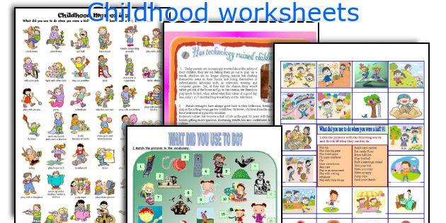 Childhood worksheets