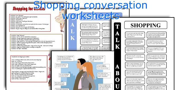Shopping conversation worksheets