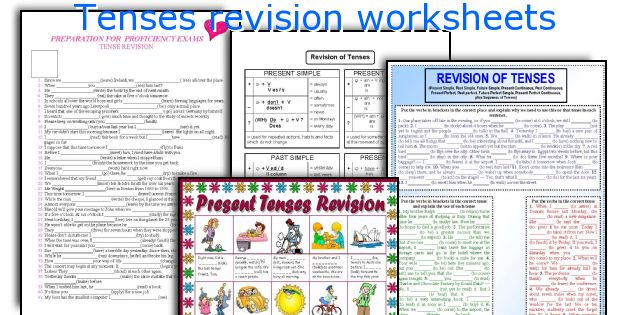 Tenses revision worksheets