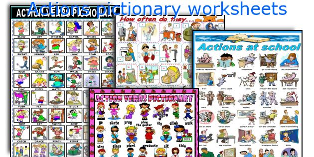 Actions pictionary worksheets