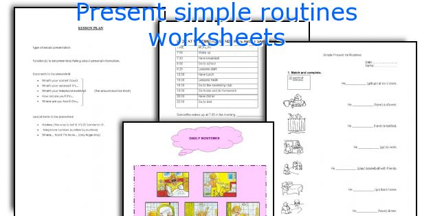 Present simple routines worksheets