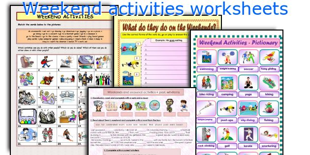 Weekend activities worksheets