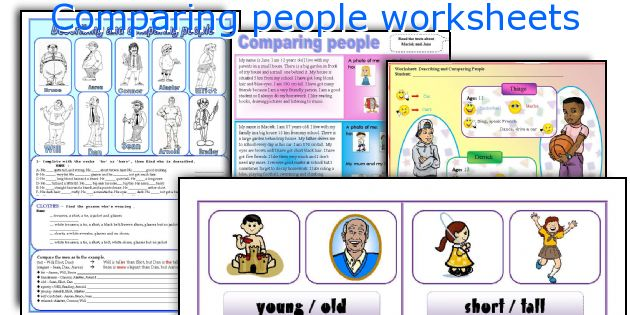 Comparing people worksheets
