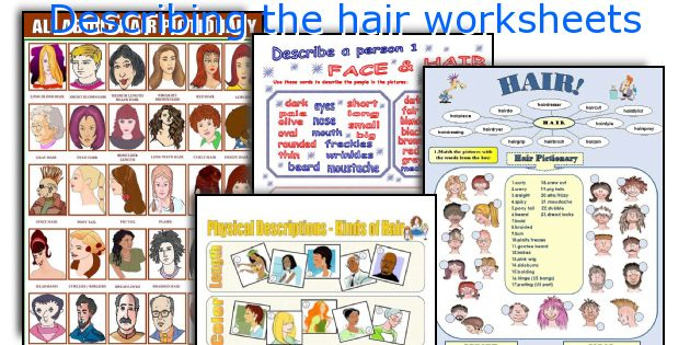 Describing the hair worksheets