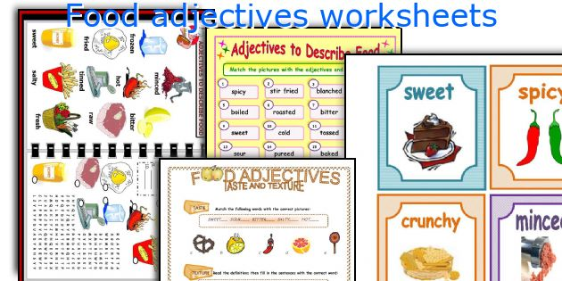 Food adjectives worksheets
