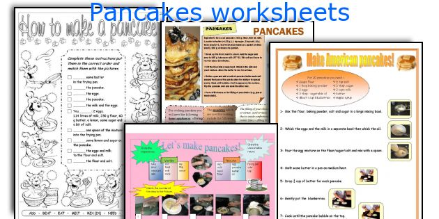 Pancakes worksheets