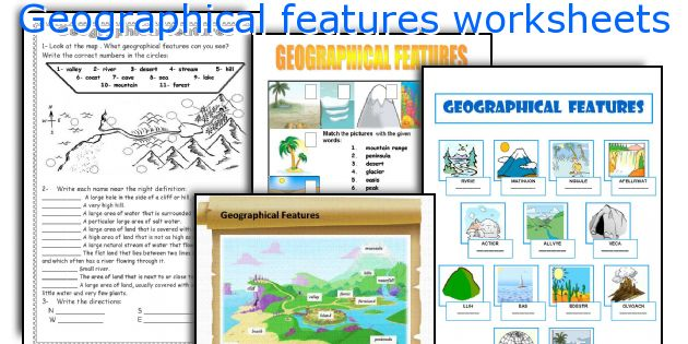Geographical features worksheets