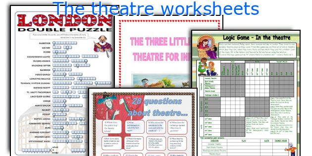 The theatre worksheets