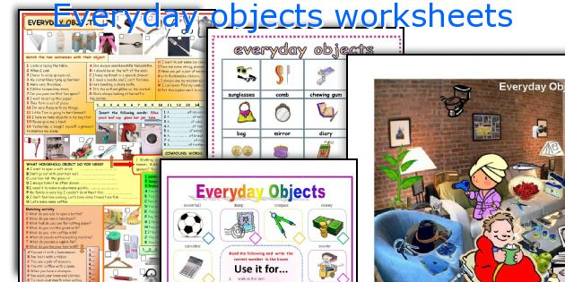 Everyday objects worksheets