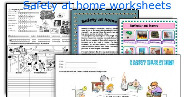 English teaching worksheets safety at home for Safety around the house