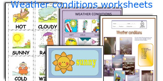 Weather conditions worksheets