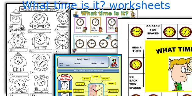 What time is it? worksheets