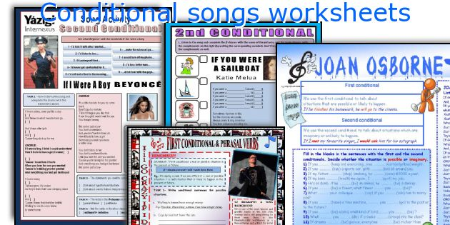 Conditional songs worksheets