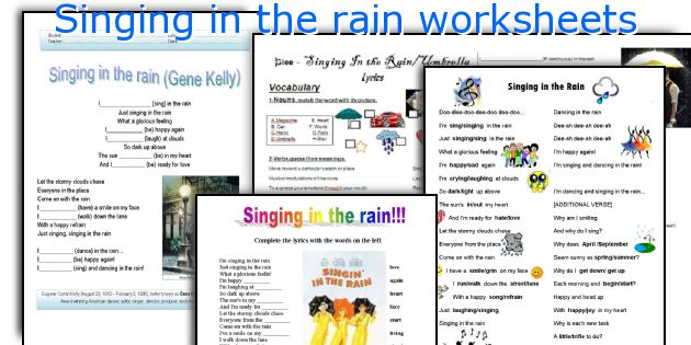 Singing in the rain worksheets