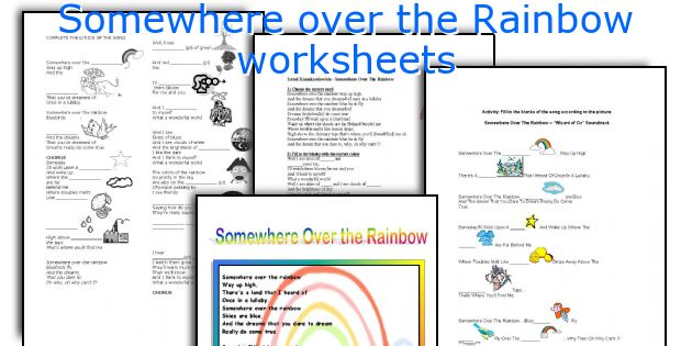 Somewhere over the Rainbow worksheets