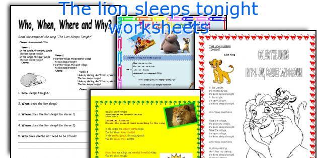 The lion sleeps tonight worksheets