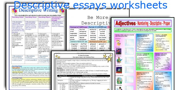 descriptive essay writing worksheets Looking for a writing worksheet for your next class we've got you covered click here to browse through hundreds of our lesson plans and activities - everything is free, no registration required.